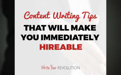 32 Content Writing Tips That Will Make You Immediately Hireable